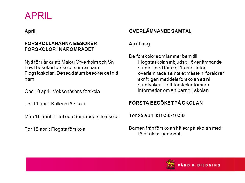 APRIL ÖVERLÄMNANDE SAMTAL April-maj April