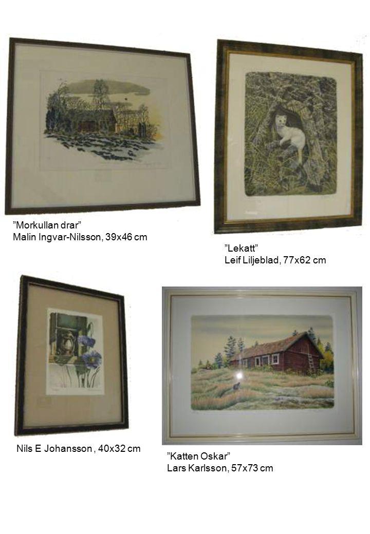 Morkullan drar Malin Ingvar-Nilsson, 39x46 cm. Lekatt Leif Liljeblad, 77x62 cm. Nils E Johansson , 40x32 cm.