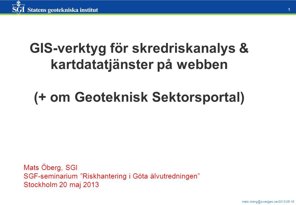 GIS-verktyg för skredriskanalys & kartdatatjänster på webben