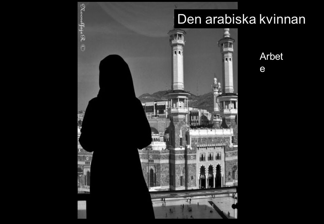Den arabiska kvinnan Arbete 78