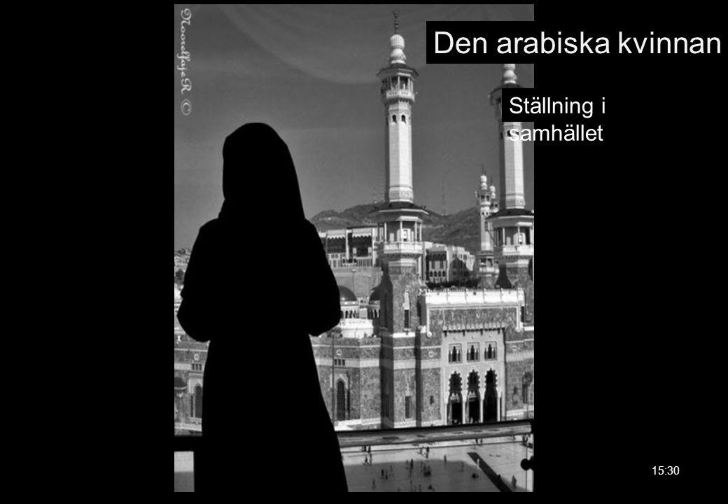 Den arabiska kvinnan Ställning i samhället 15:30 84