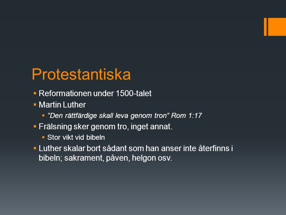 Protestantiska Reformationen under 1500-talet Martin Luther