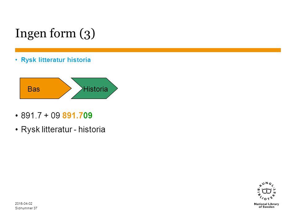 Ingen form (3) 891.7 + 09 891.709 Rysk litteratur - historia Bas