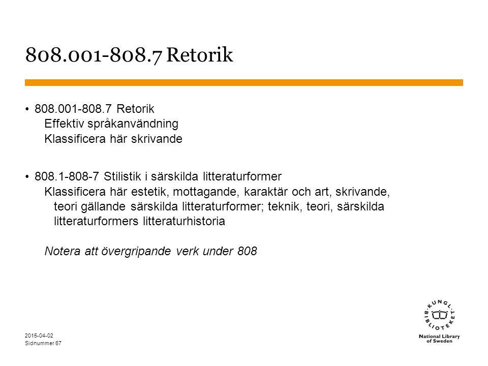 808.001-808.7 Retorik 808.001-808.7 Retorik Effektiv språkanvändning