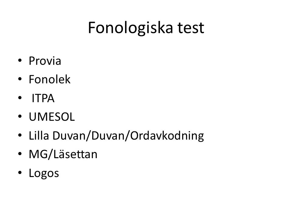 Fonologiska test Provia Fonolek ITPA UMESOL