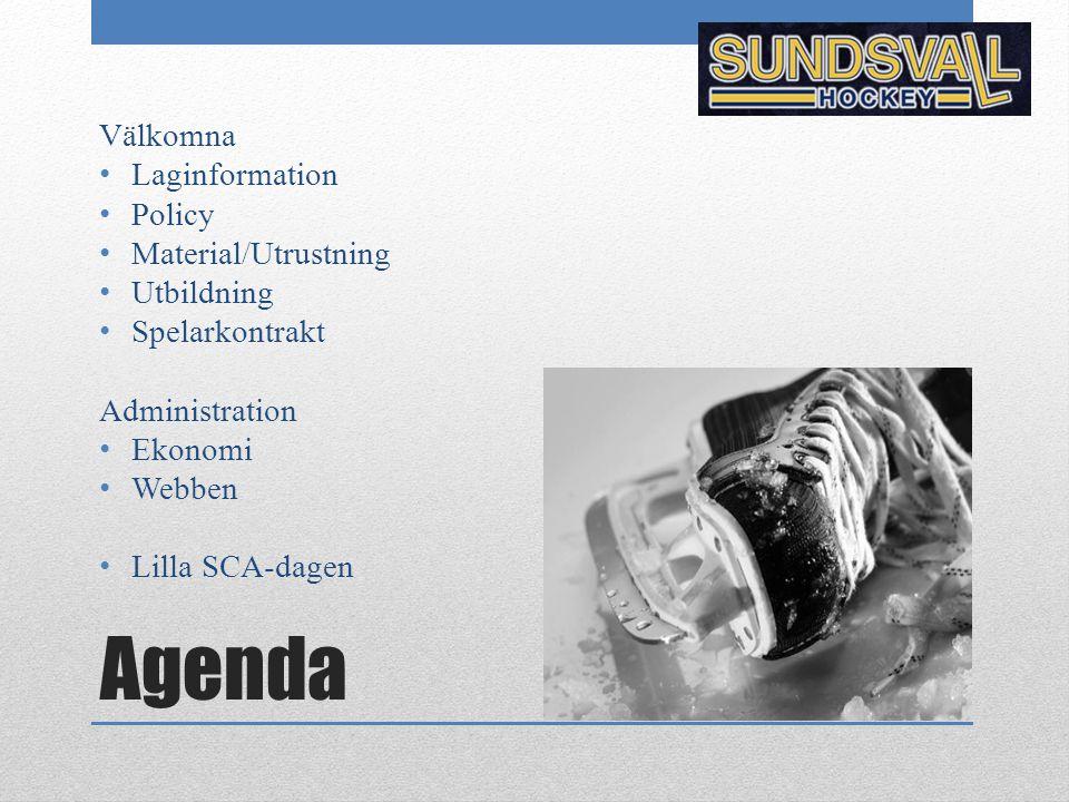 Agenda Välkomna Laginformation Policy Material/Utrustning Utbildning