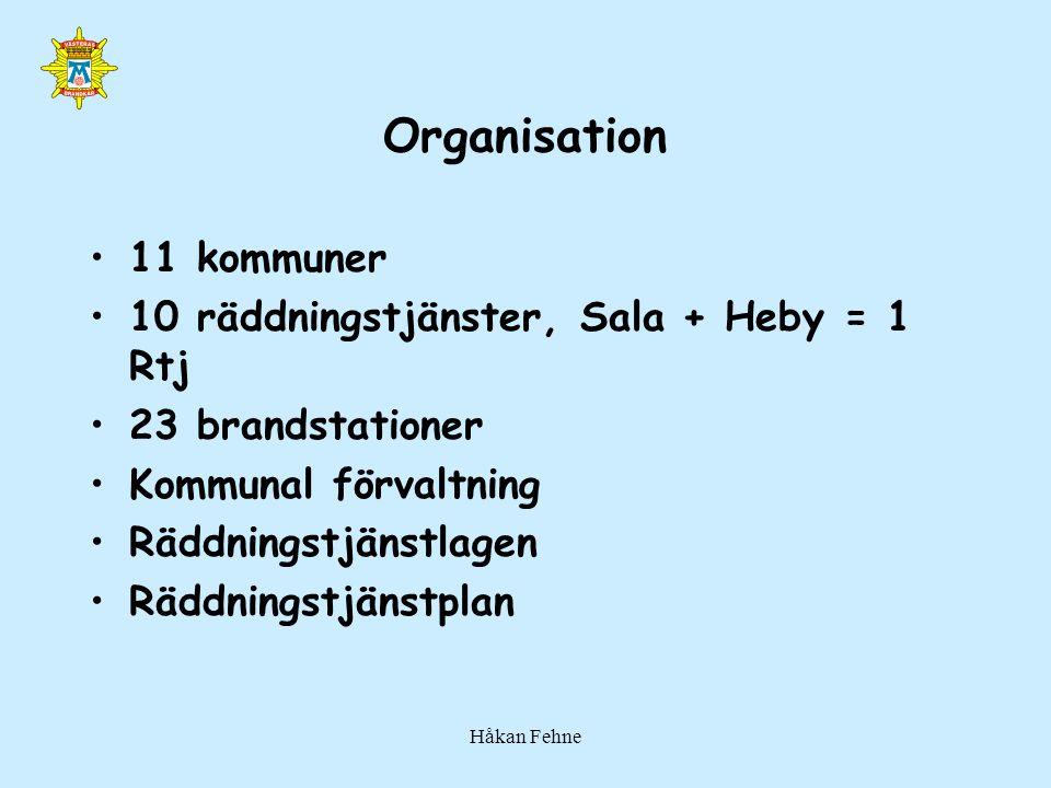 Organisation 11 kommuner 10 räddningstjänster, Sala + Heby = 1 Rtj
