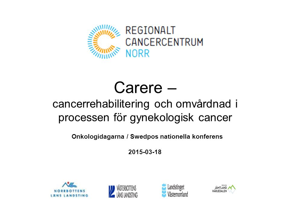 Onkologidagarna / Swedpos nationella konferens 2015-03-18