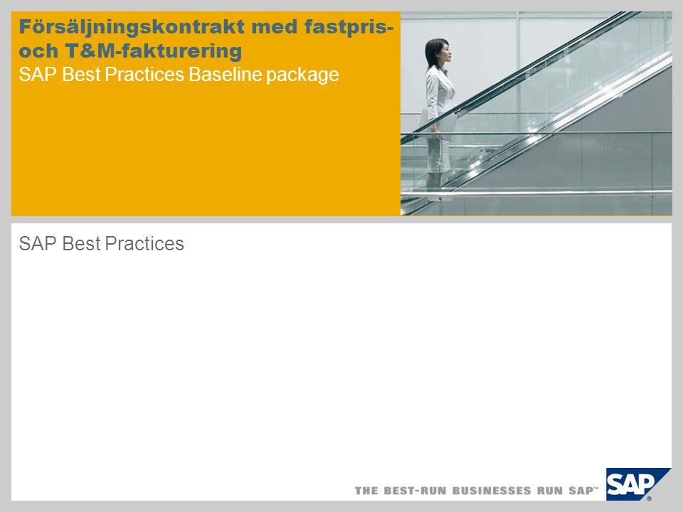 Försäljningskontrakt med fastpris- och T&M-fakturering SAP Best Practices Baseline package