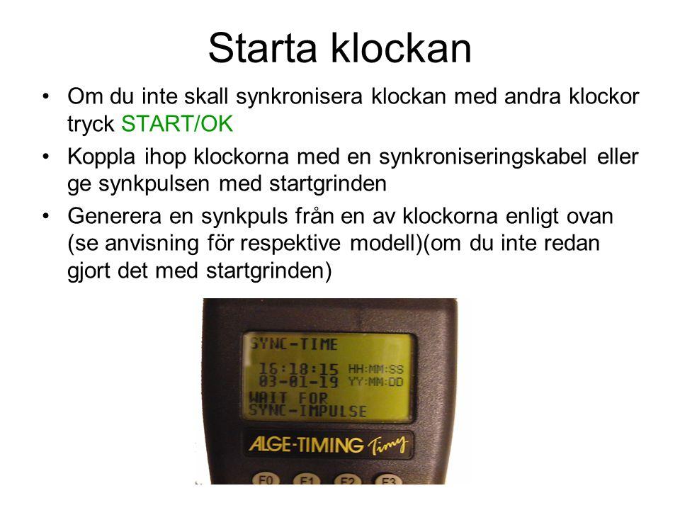 Starta klockan Om du inte skall synkronisera klockan med andra klockor tryck START/OK.