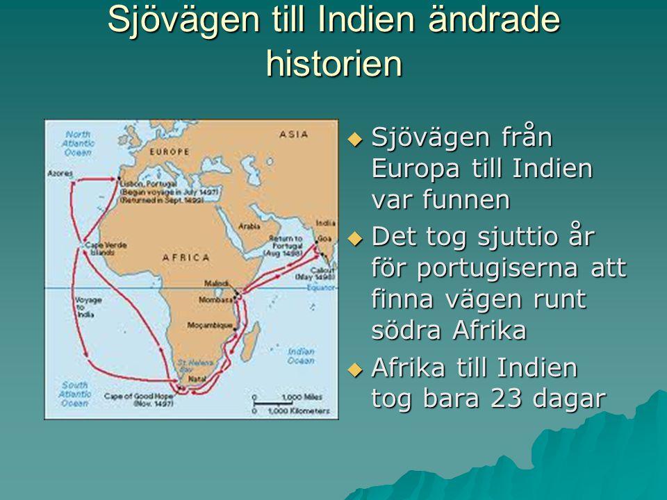 Sjövägen till Indien ändrade historien