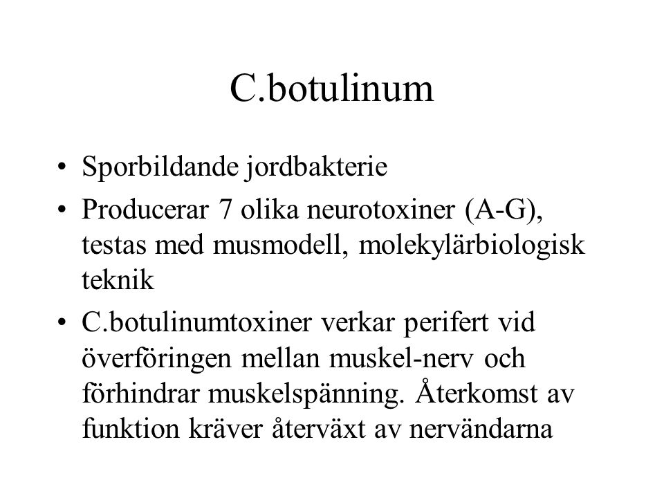C.botulinum Sporbildande jordbakterie