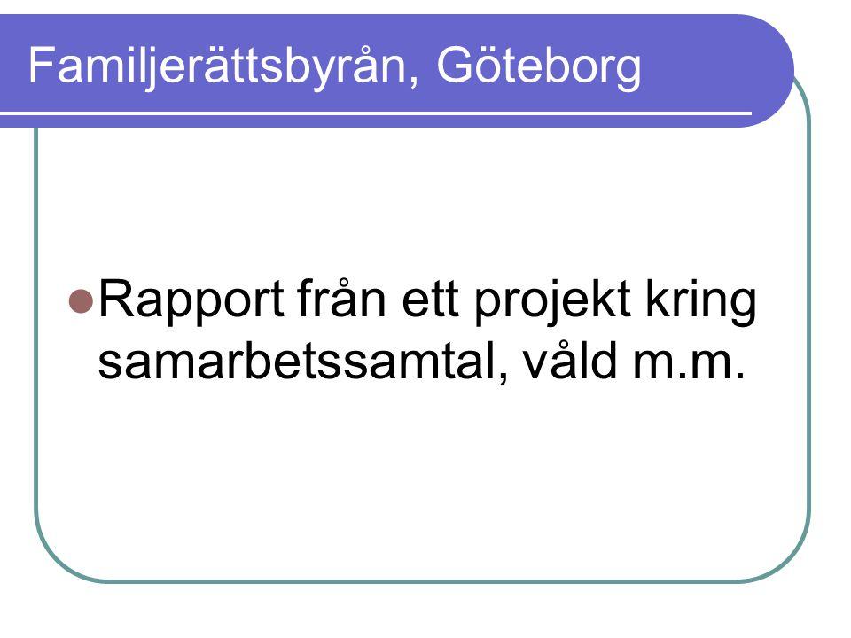 Familjerättsbyrån, Göteborg