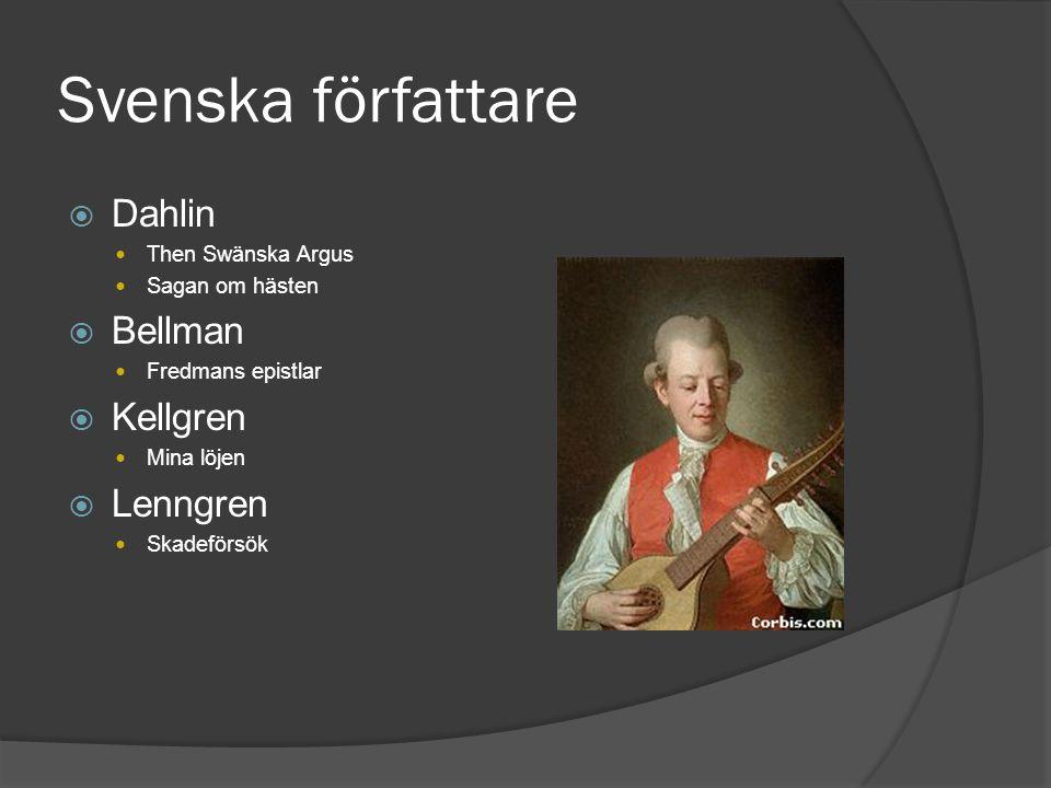 Svenska författare Dahlin Bellman Kellgren Lenngren Then Swänska Argus