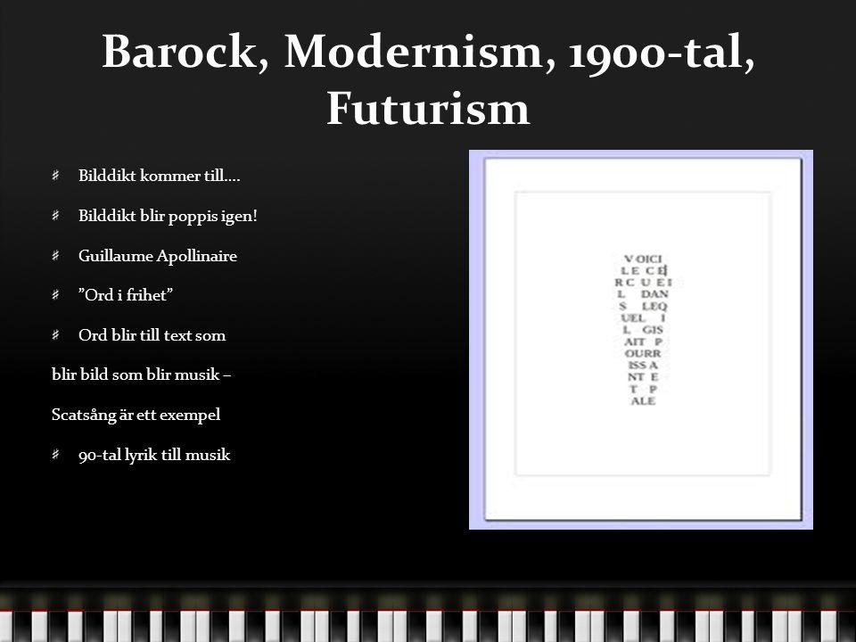Barock, Modernism, 1900-tal, Futurism