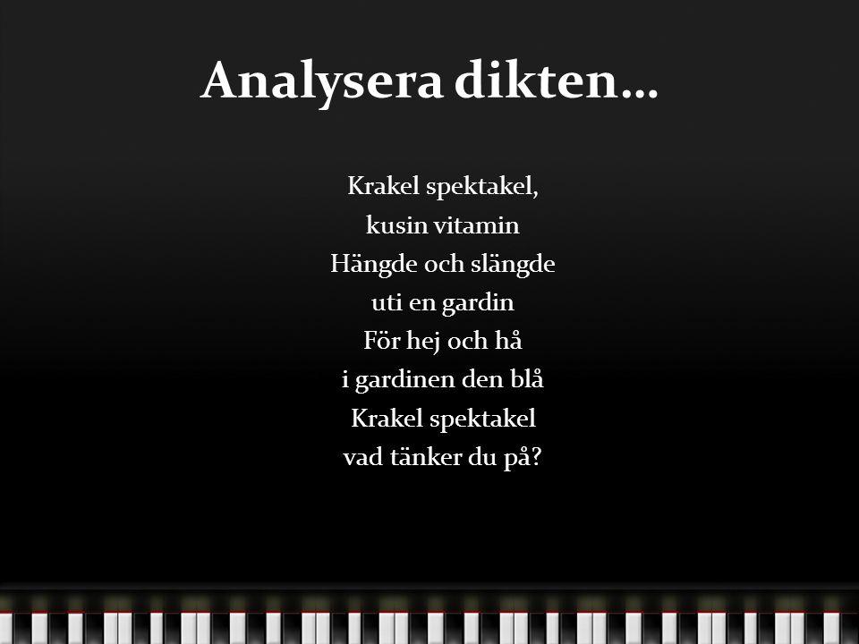 Analysera dikten…