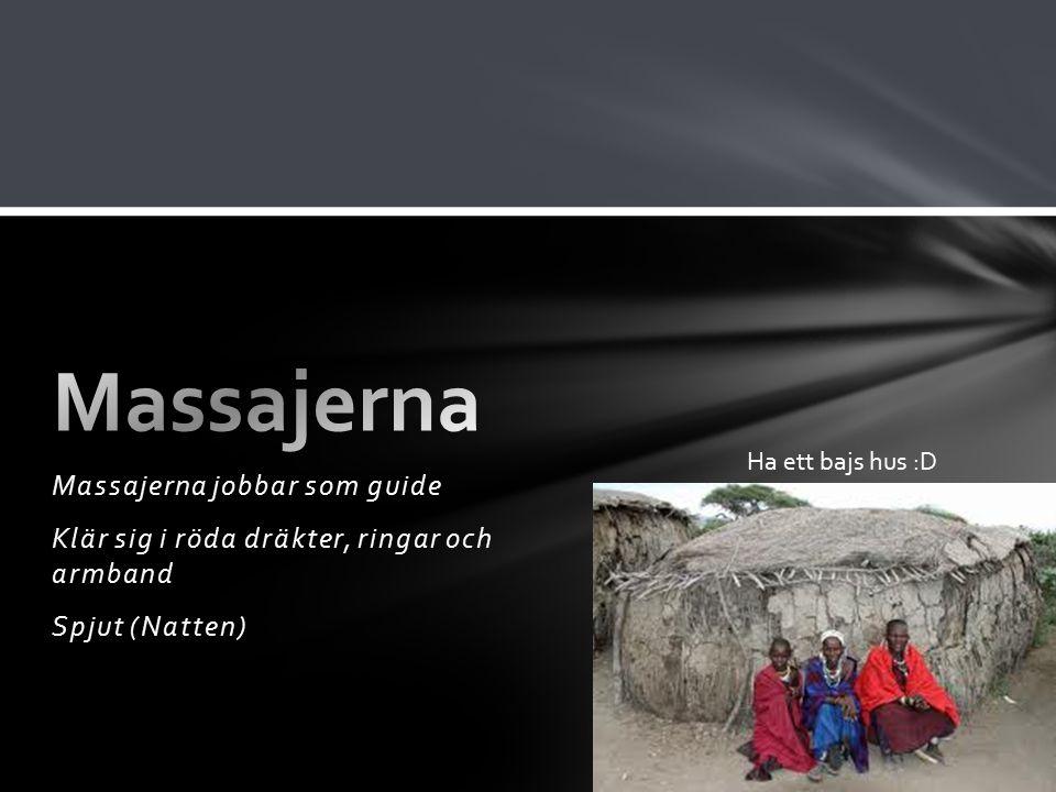 Massajerna Massajerna jobbar som guide