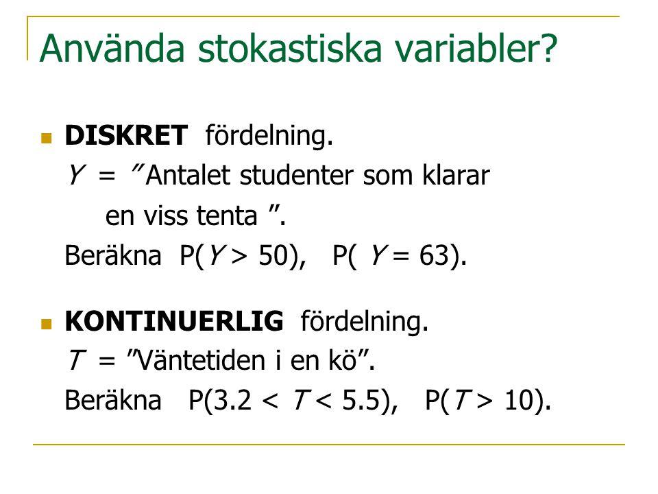Använda stokastiska variabler
