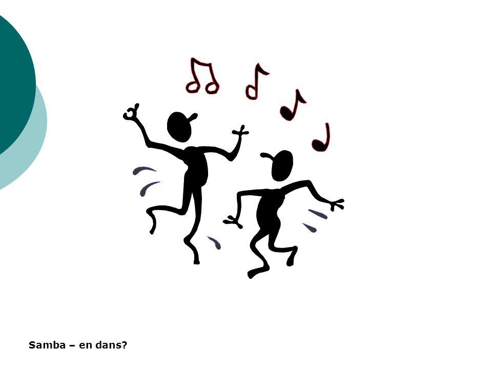 Samba – en dans