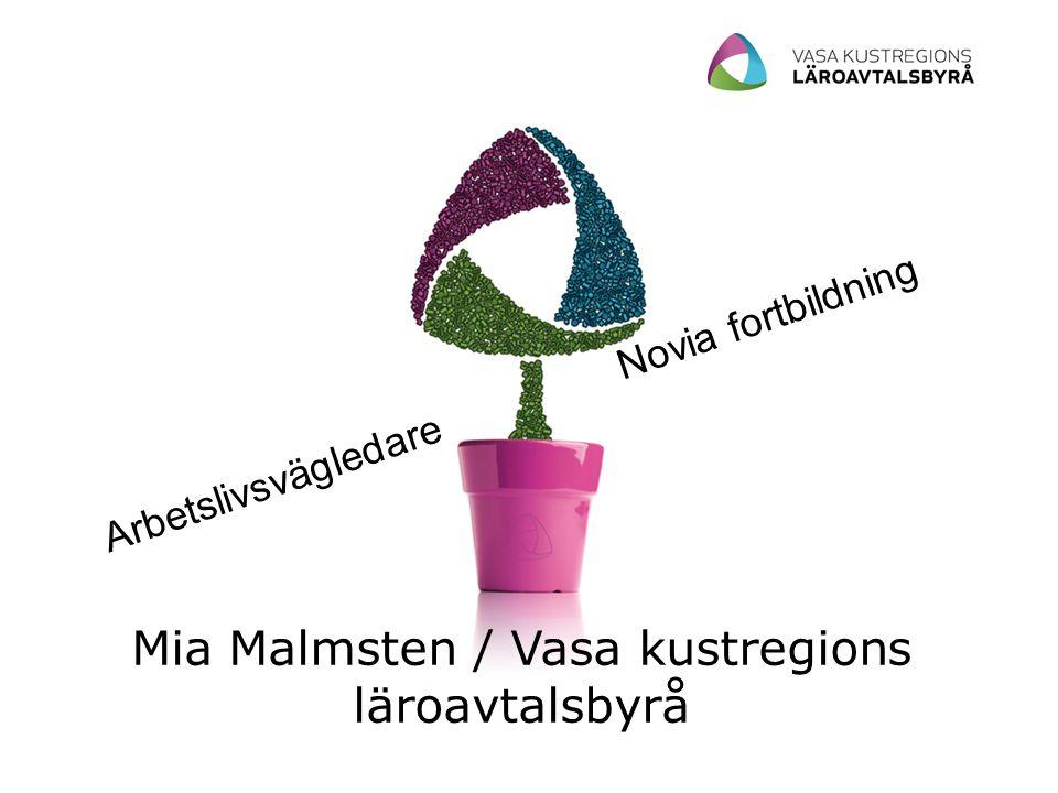 Mia Malmsten / Vasa kustregions läroavtalsbyrå