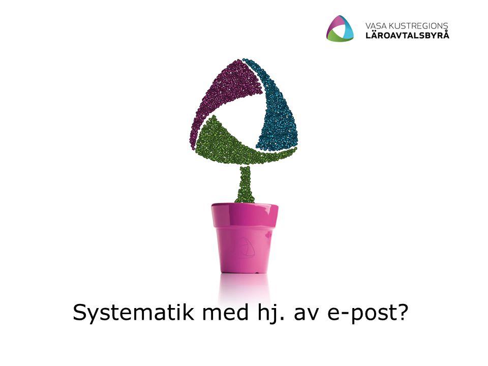 Systematik med hj. av e-post