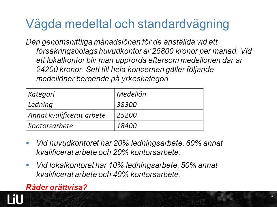 Vägda medeltal och standardvägning