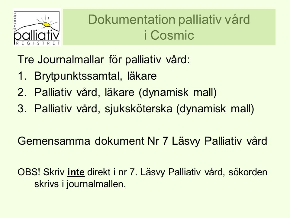 Dokumentation palliativ vård i Cosmic