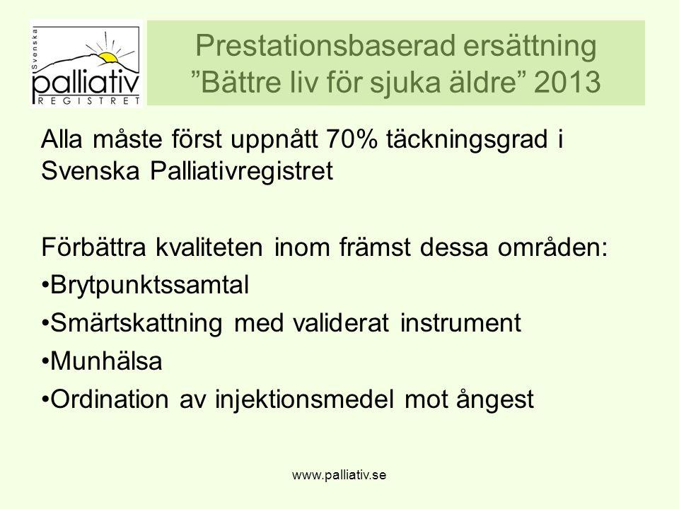 Prestationsbaserad ersättning Bättre liv för sjuka äldre 2013