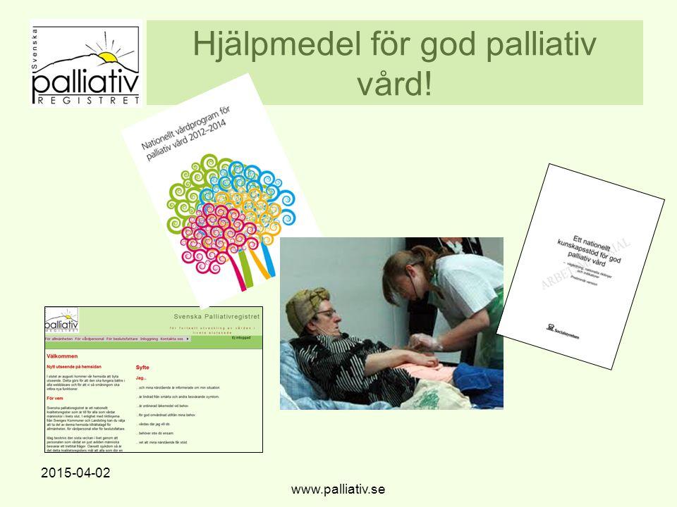 Hjälpmedel för god palliativ vård!