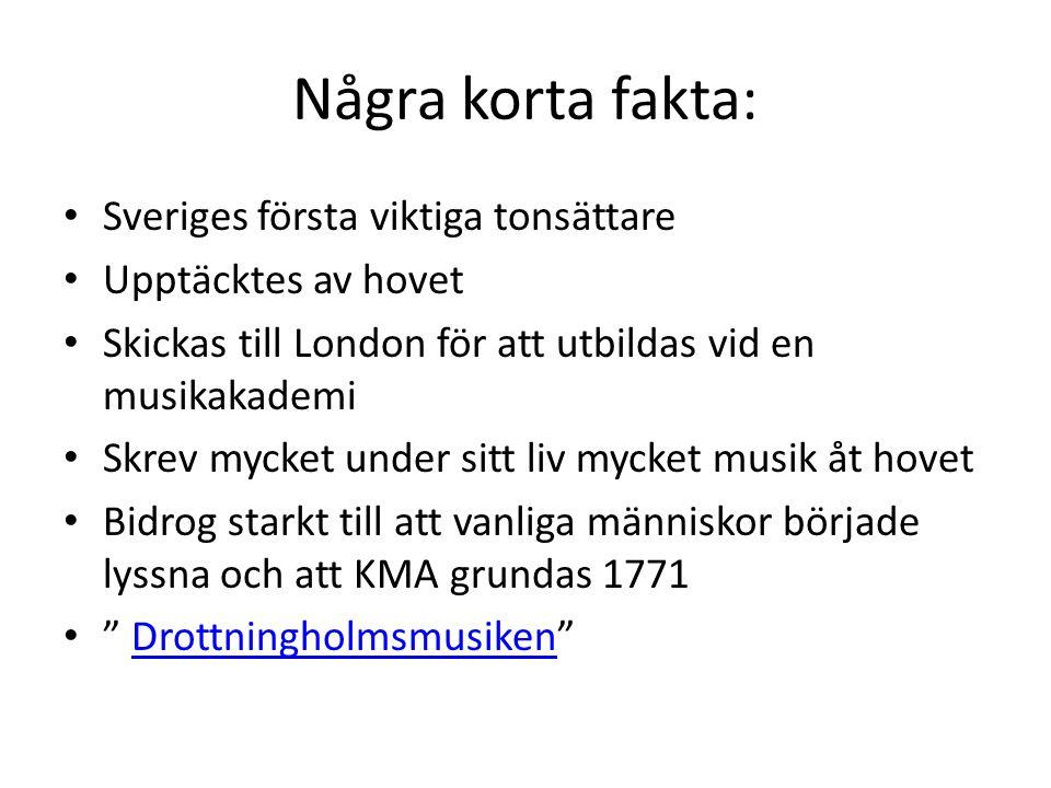 Några korta fakta: Sveriges första viktiga tonsättare
