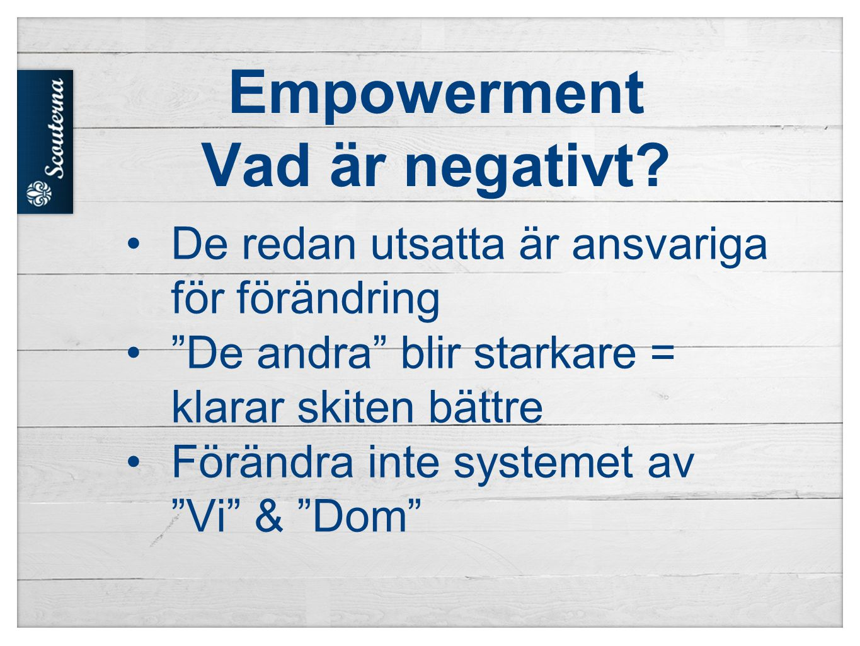 Empowerment Vad är negativt