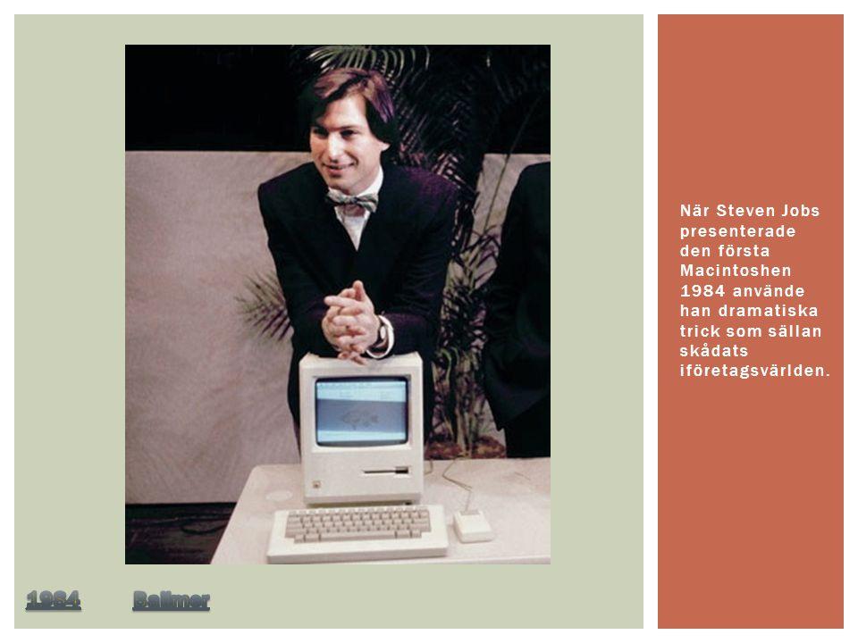 När Steven Jobs presenterade den första Macintoshen 1984 använde han dramatiska trick som sällan skådats iföretagsvärlden.