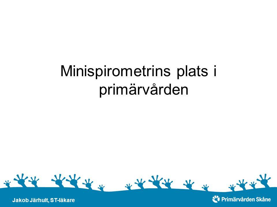 Minispirometrins plats i primärvården