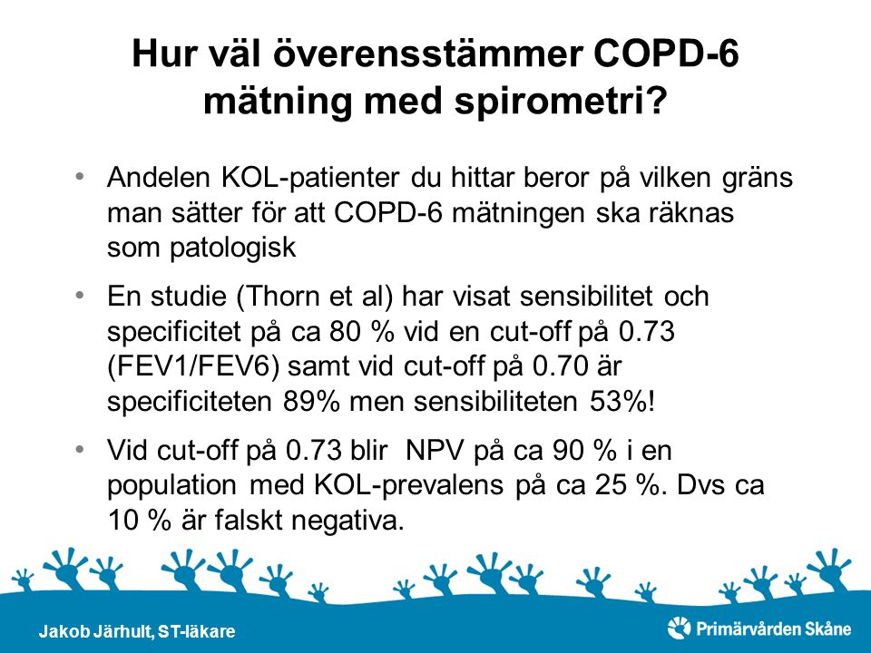Hur väl överensstämmer COPD-6 mätning med spirometri