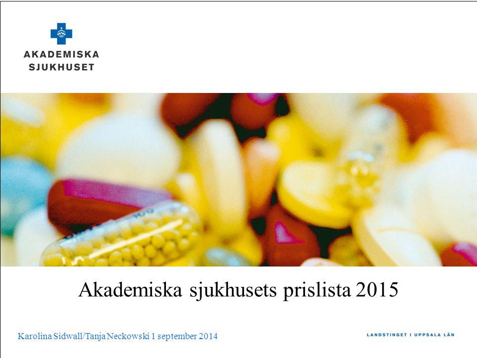 Akademiska sjukhusets prislista 2015