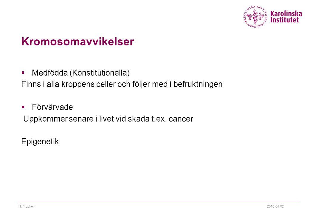 Kromosomavvikelser Medfödda (Konstitutionella)