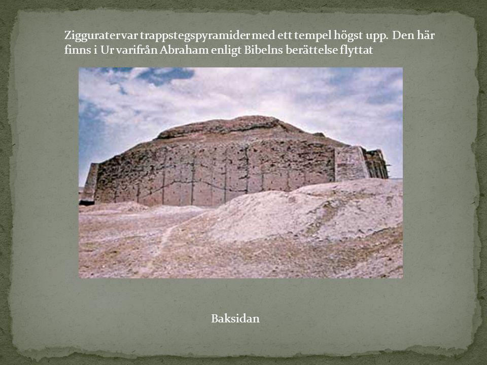 Ziggurater var trappstegspyramider med ett tempel högst upp