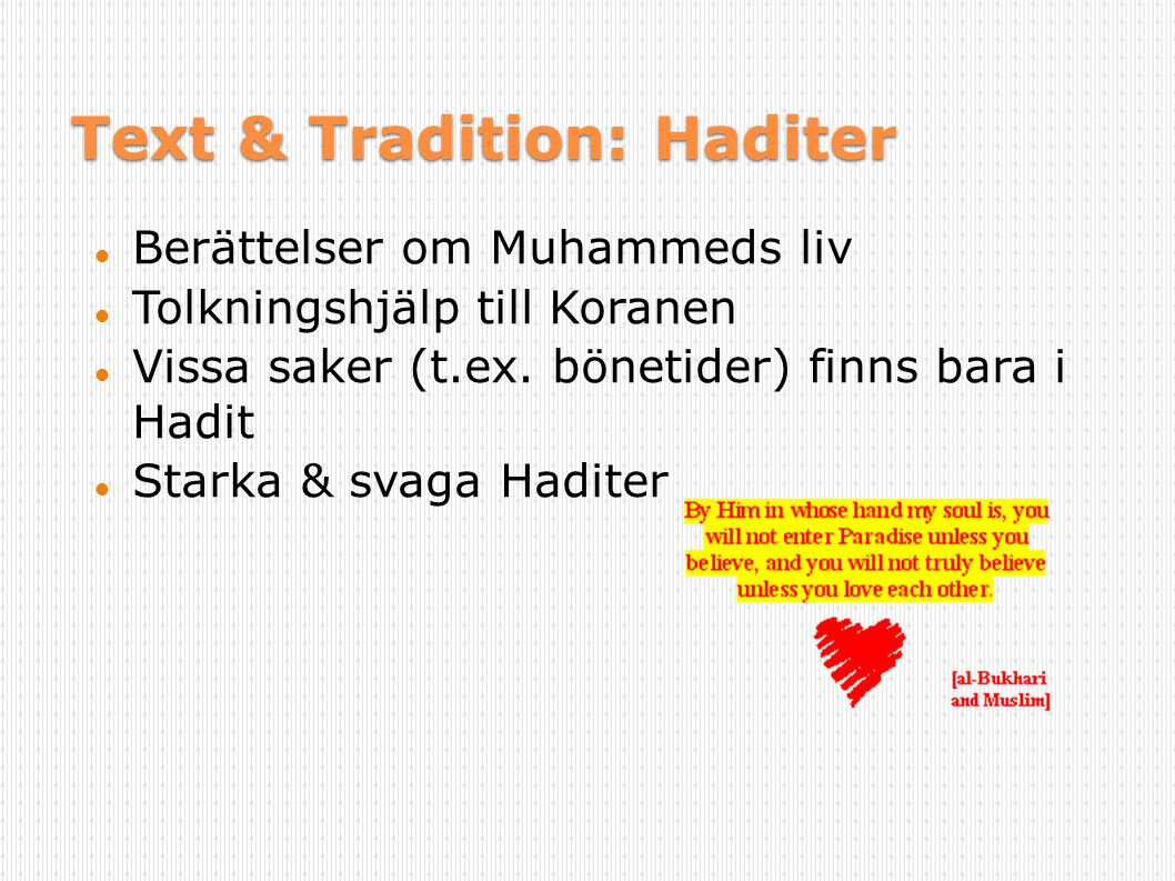 Text & Tradition: Haditer