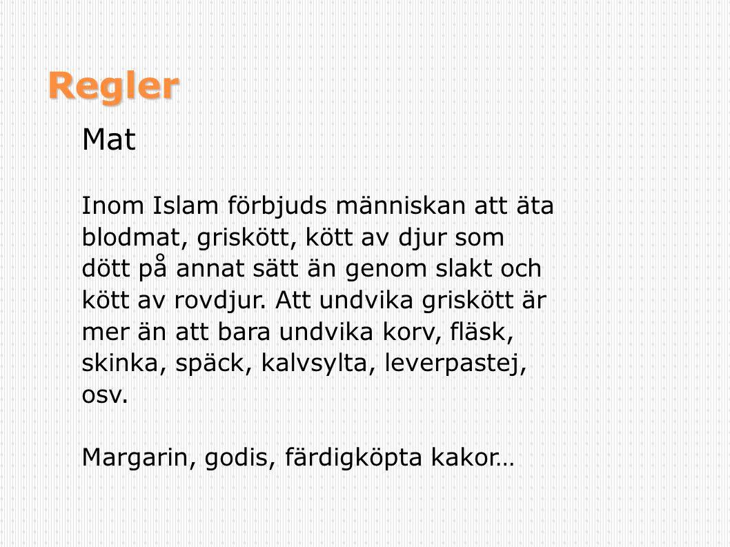 Regler Mat Inom Islam förbjuds människan att äta