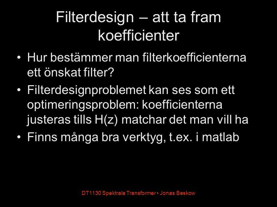 Filterdesign – att ta fram koefficienter