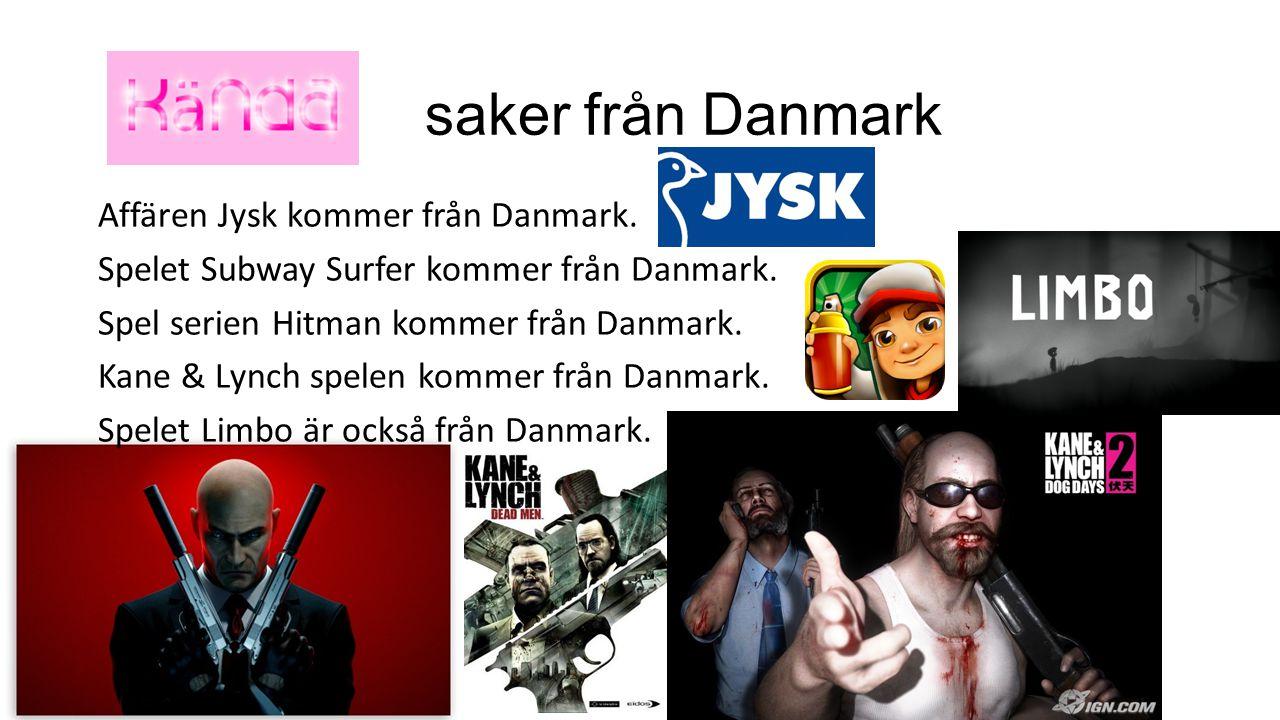 saker från Danmark
