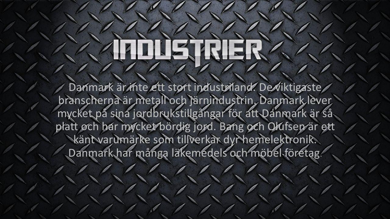 Danmark är inte ett stort industriland