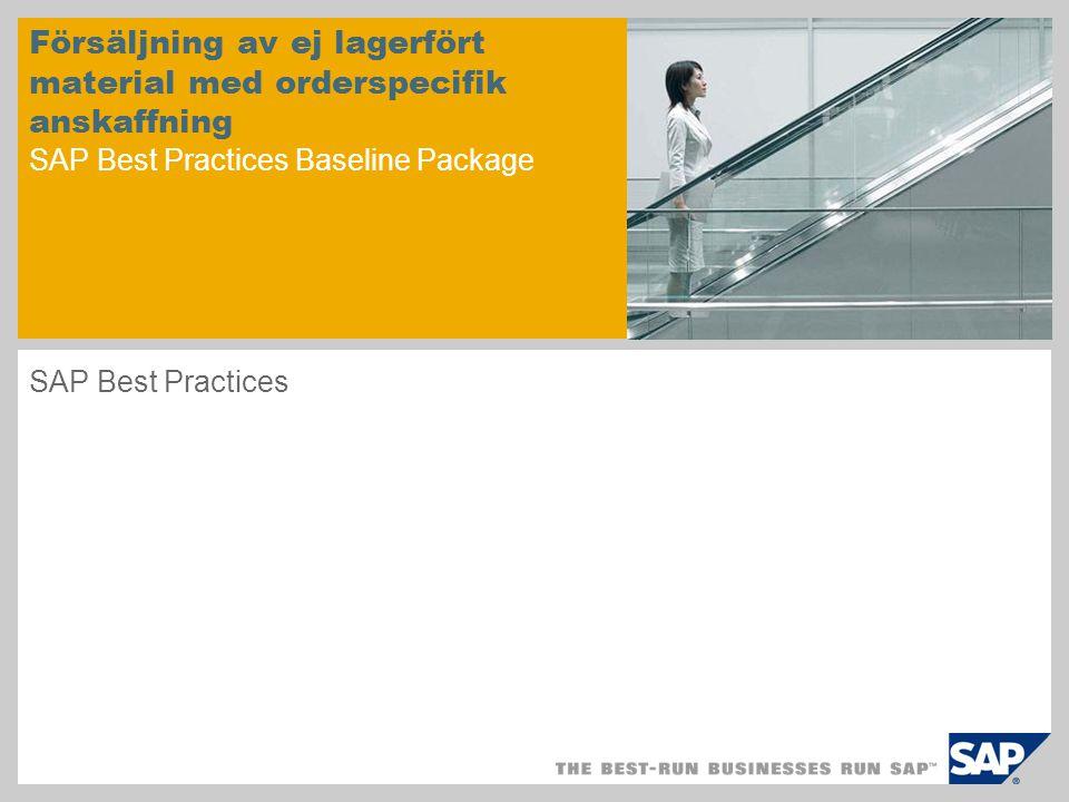 Försäljning av ej lagerfört material med orderspecifik anskaffning SAP Best Practices Baseline Package