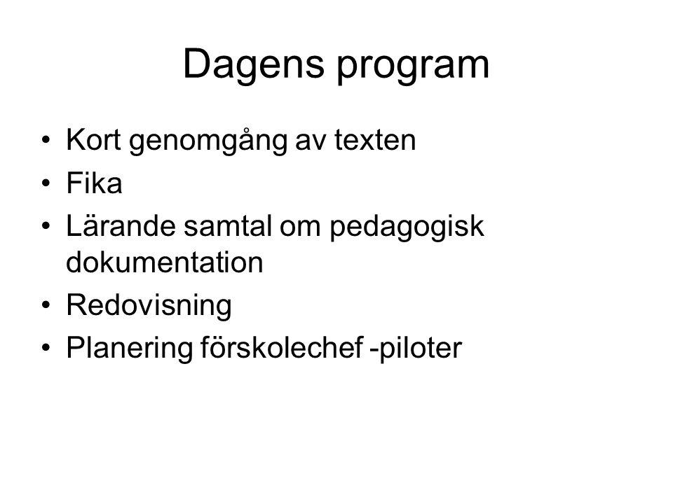 Dagens program Kort genomgång av texten Fika