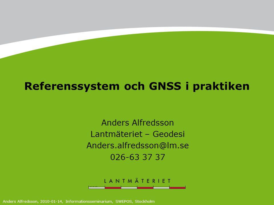 Referenssystem och GNSS i praktiken
