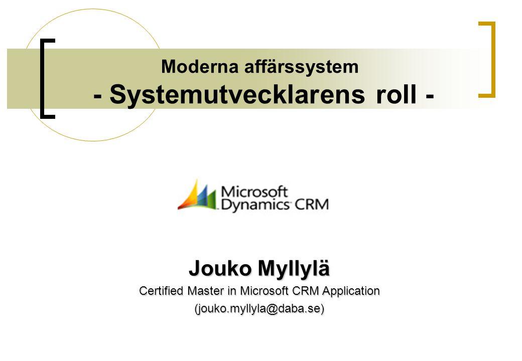 Moderna affärssystem - Systemutvecklarens roll -