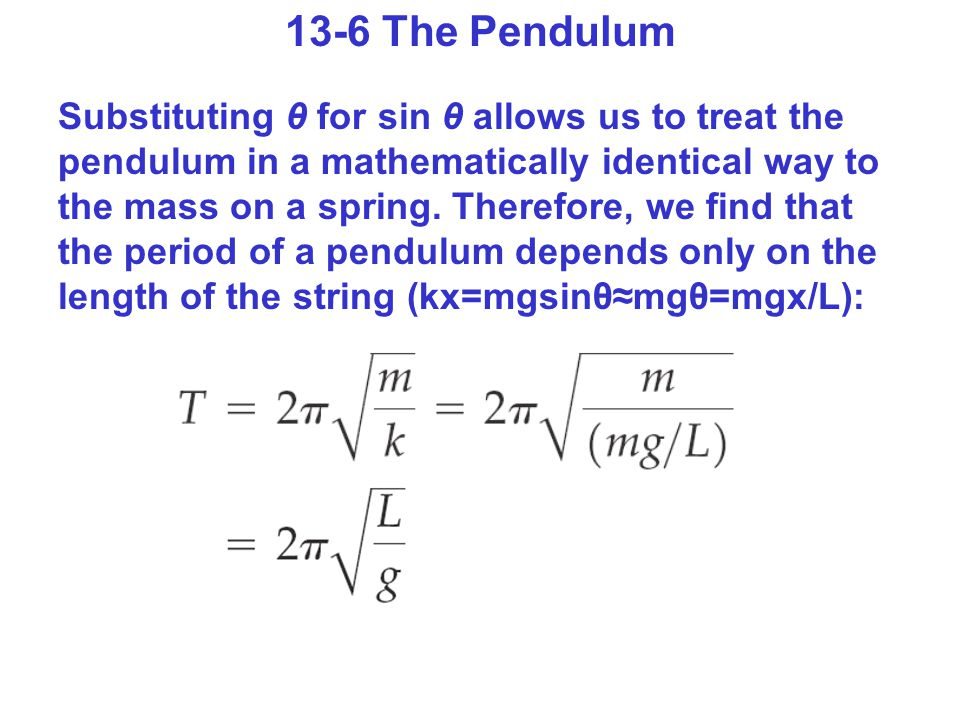 13-6 The Pendulum