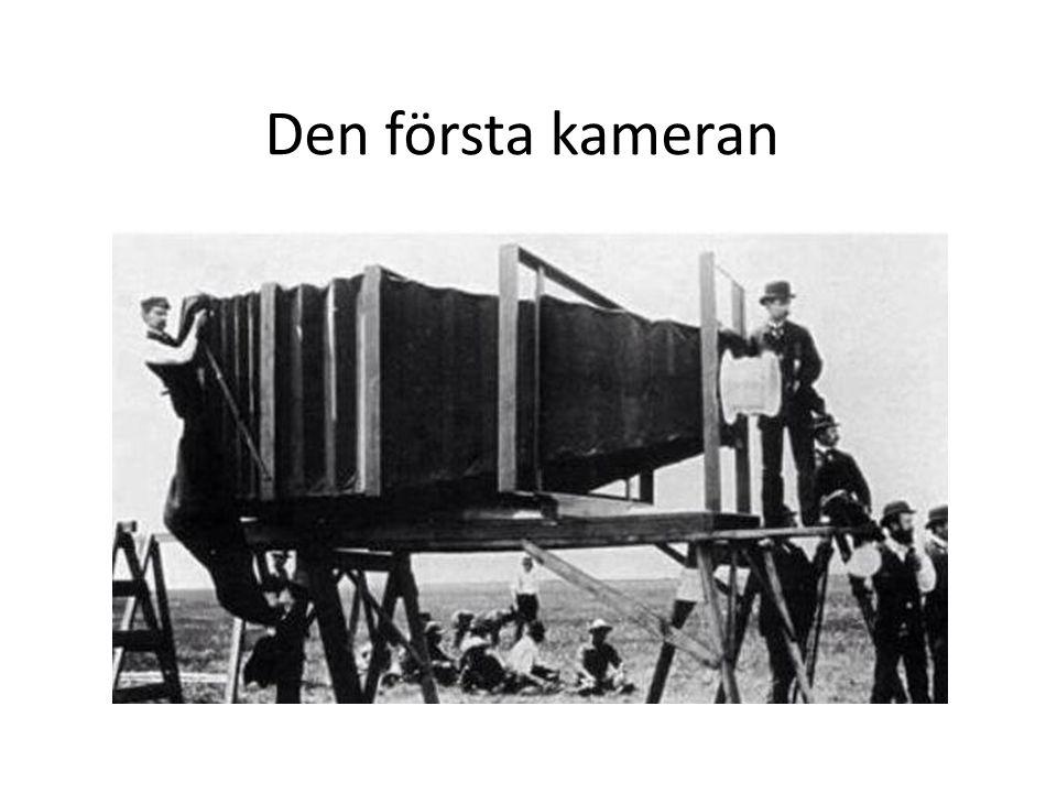 Den första kameran