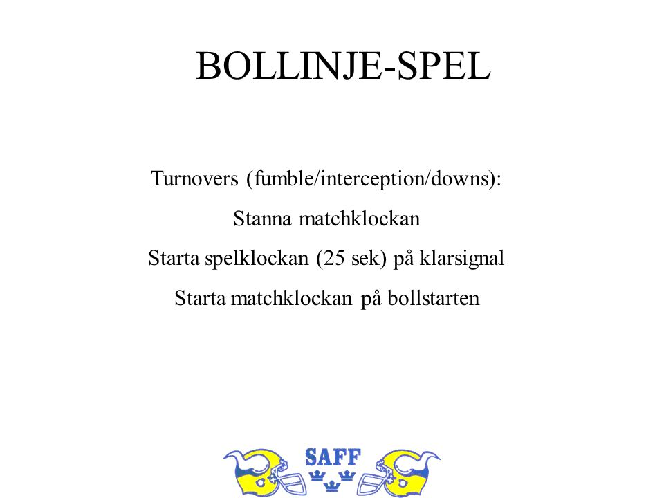 BOLLINJE-SPEL Turnovers (fumble/interception/downs):