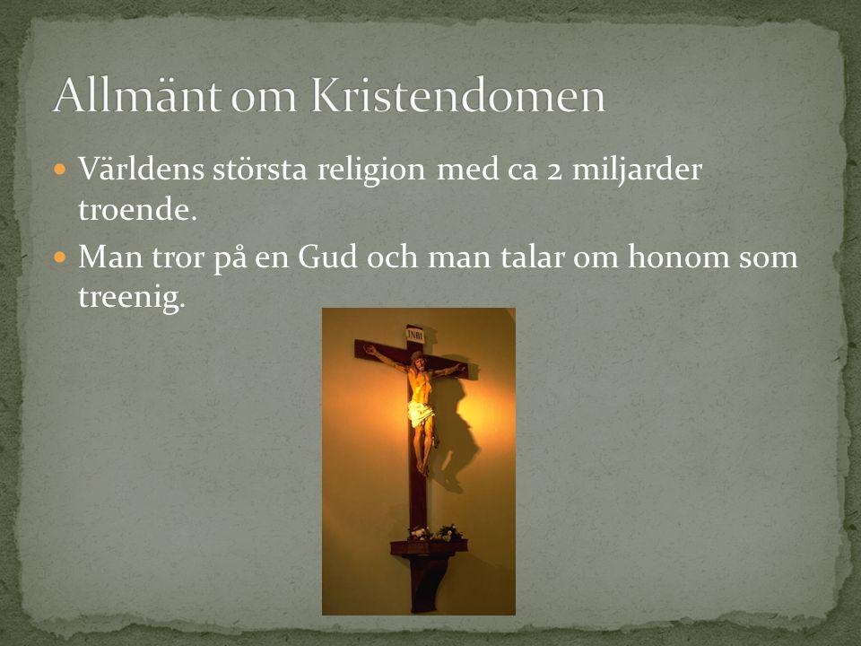 Allmänt om Kristendomen